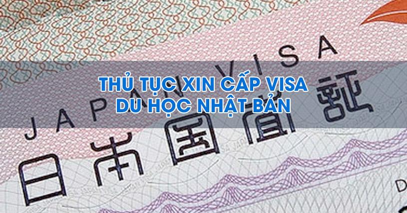 thủ tục xin cấp visa du học nhật bản