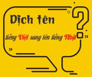 Tại sao cần chuyển tên tiếng Việt sang tên tiếng Nhật